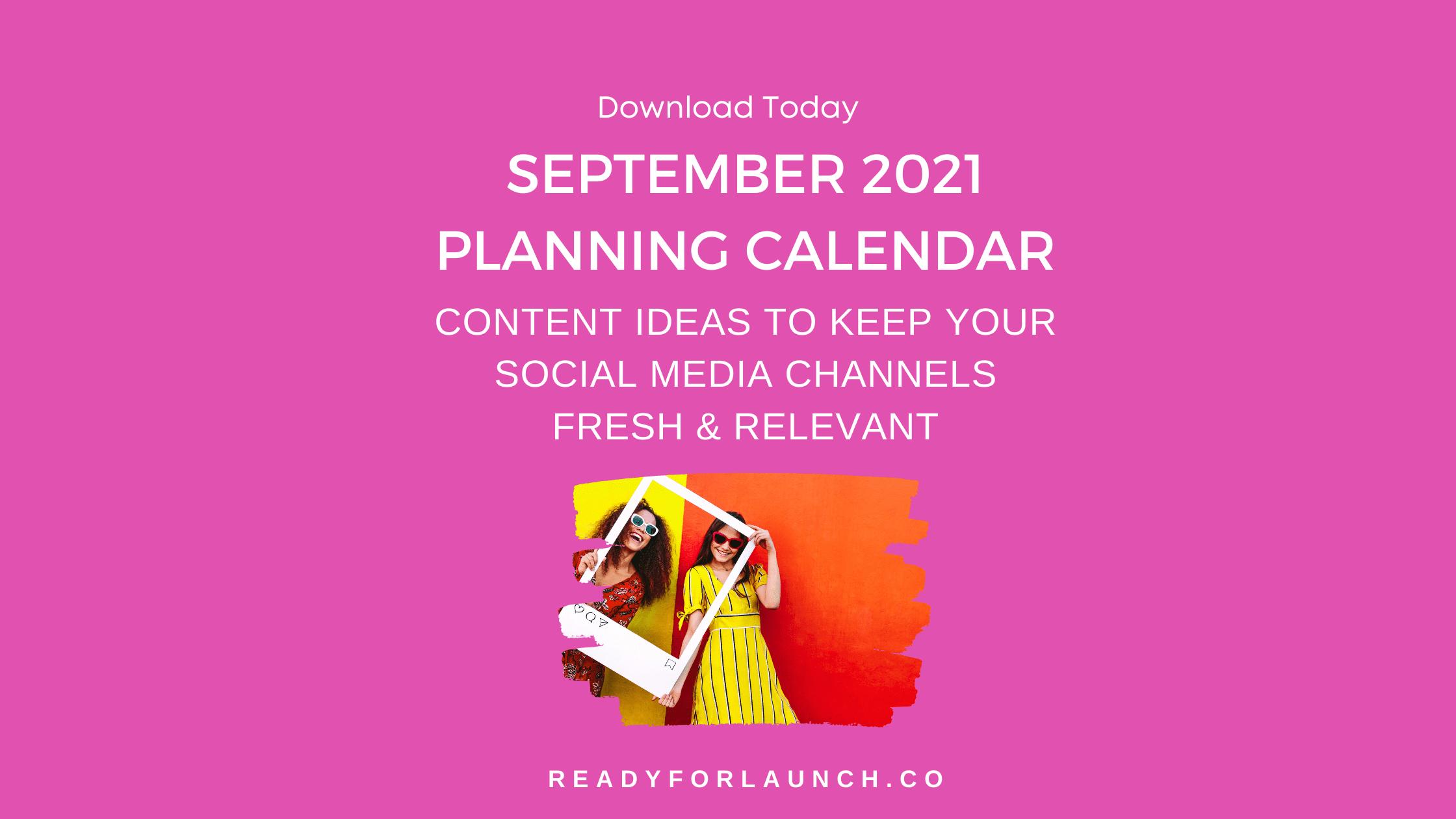 September 2021 Content Calendar